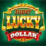 Super Lucky Dollar